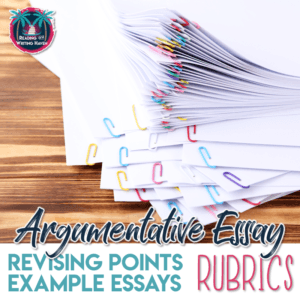 Argumentative writing rubrics and revising points for #highschoolela #argumentativewriting