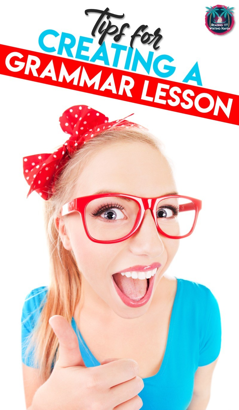 How to structure a grammar lesson - tips for creation for middle and high school ELA #highschoolela #grammarlesson