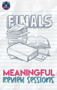 Meaningful Final Exam Review Sessions | Reading and Writing