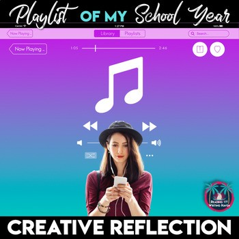 Playlist of my year - an engaging writing assignment for the end of the year in middle and high school #musicandwriting #highschoolela