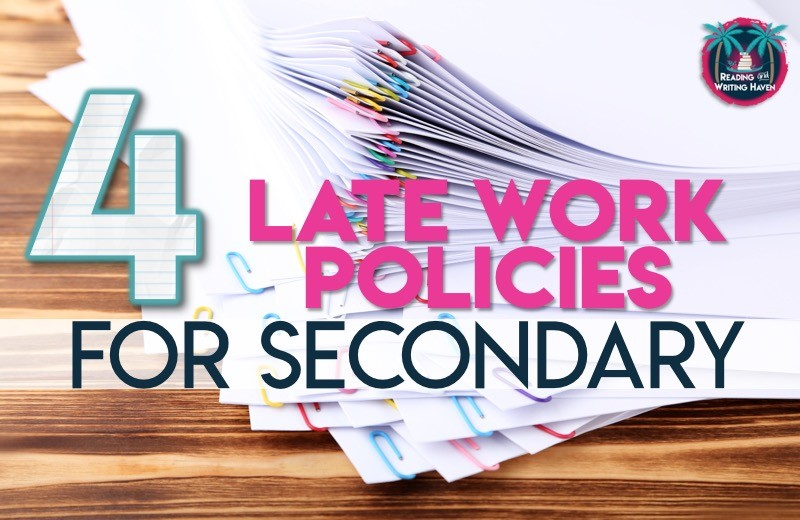 Late Work Policy Options for Secondary Classrooms   Reading and