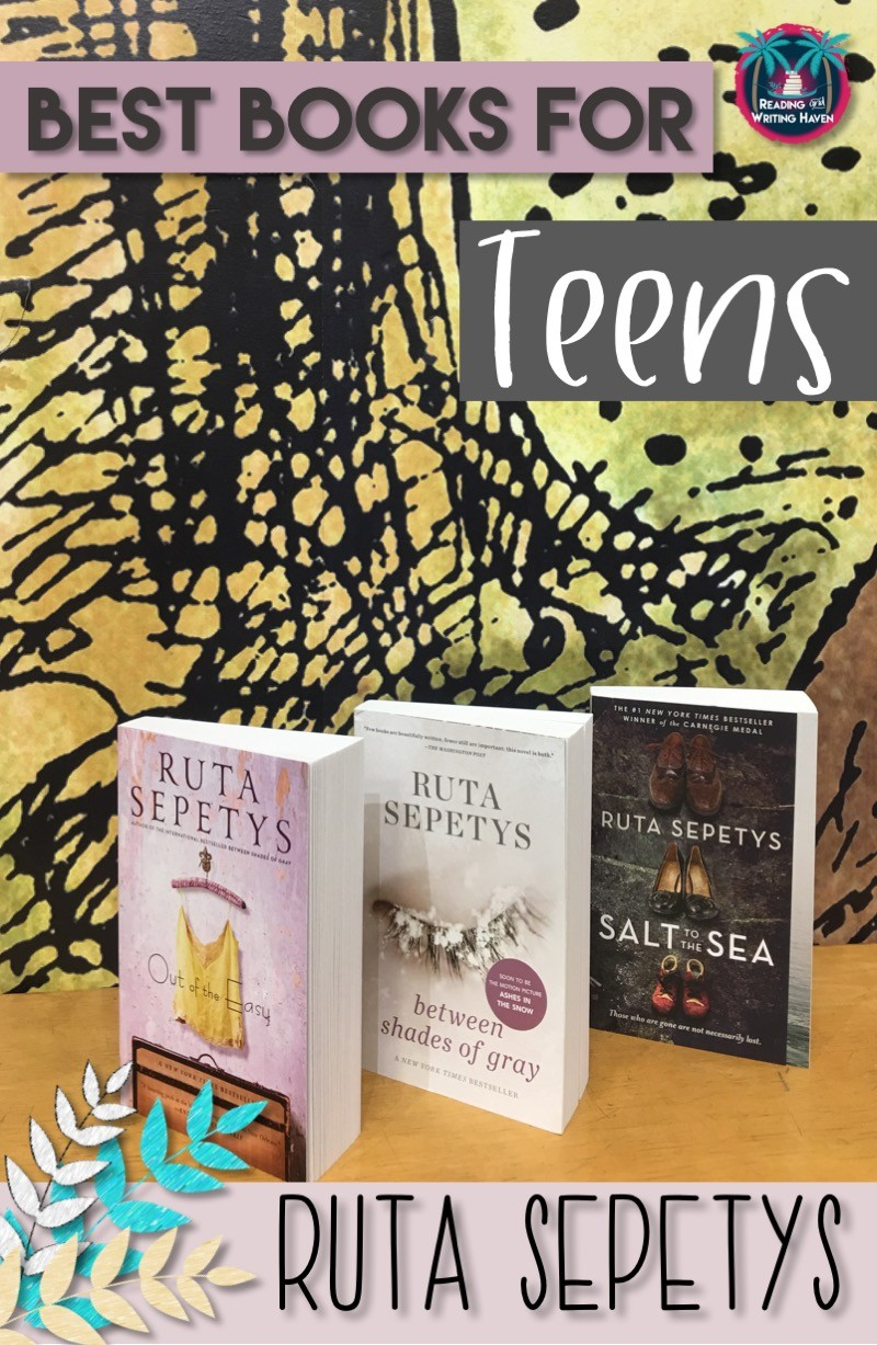 Read about three of the best books for teens by Ruta Sepetys. She has three high-interest novels you might just want to check out for your classroom library, novel studies, literature cirlces, book club, author units, and more. #classroomlibrary #bestbooks #highschool