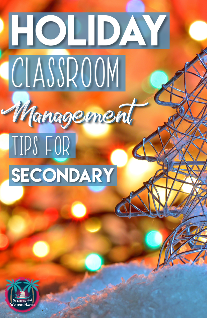 Read about three important holiday classroom management tips for secondary teachers. #christmaswritingactivities #classroommanagment