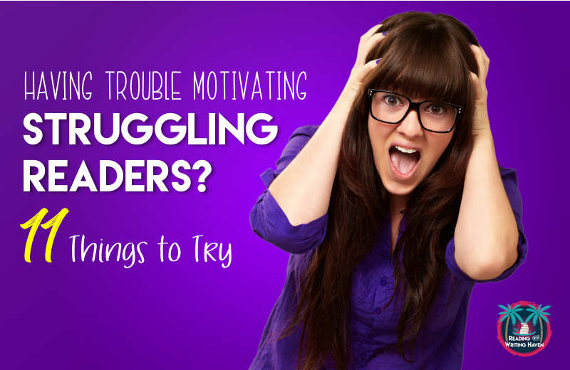 How to Motivate Struggling Readers
