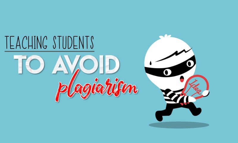 teaching students to avoid plagiarism in high school is one of the most important lessons teachers