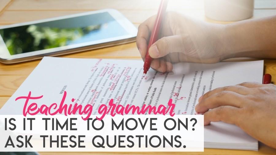 5 simple ways to decide if it's time to move on with grammar instruction #MiddleSchoolELA #HighSchoolGrammar #GrammarTeacher