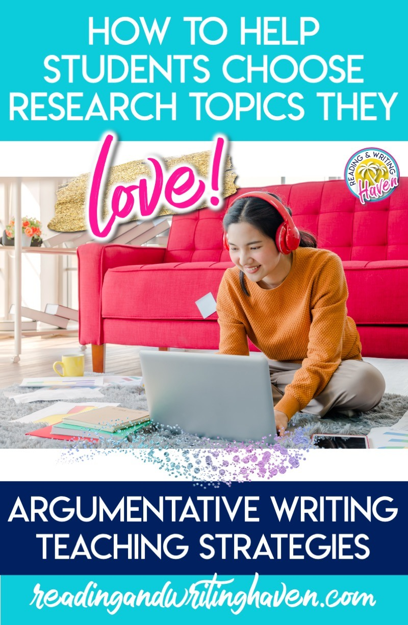 Help middle and high school students choose argumentative writing topics they will love with these differentiated strategies #ArgumentativeWritingTopics #MiddleSchoolELA #HighSchoolELA