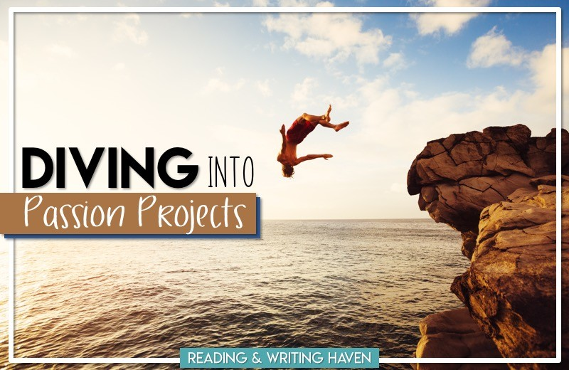 Getting Started with Passion Projects | Reading and Writing Haven
