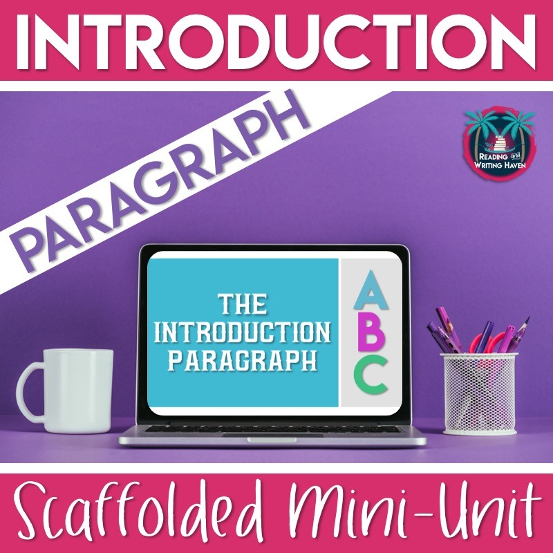 Scaffolded mini unit for teaching students how to write an introduction paragraph