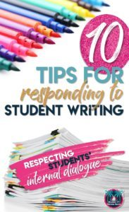 Responding to Writing: 10 Ways to Give Feedback that's