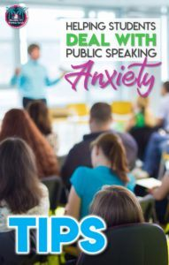 Tips for helping students deal with public speaking anxiety #middleschoolteacher #highschoolteacher #publicspeaking