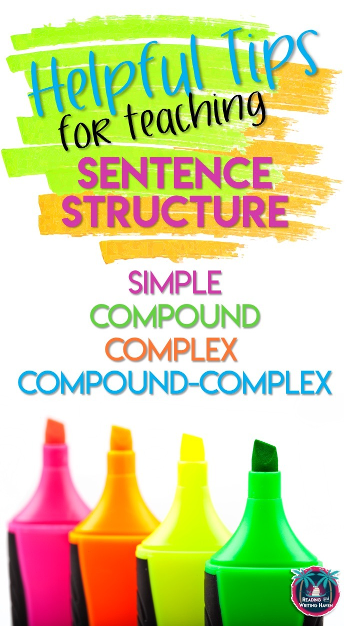 Tips for teaching sentence structure - simple, compound, complex, compound-complex sentence types #highschoolela #sentencetypes