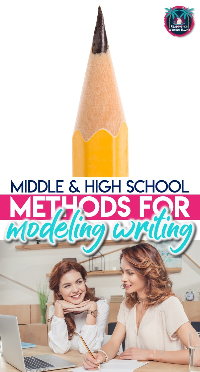 Methods for modeling writing with middle and high school students. Use write alouds to increase students' skill level and confidence. #MiddleSchoolELA #WriteAlouds