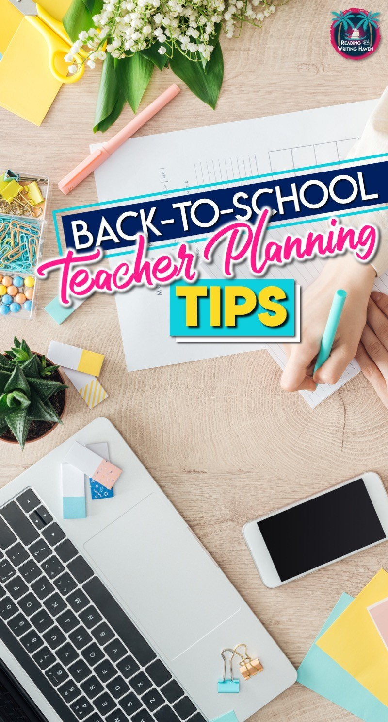 Back to school planning for teachers. Tips to make the beginning of the year go more smoothly. #ClassroomOrganization #BacktoSchool