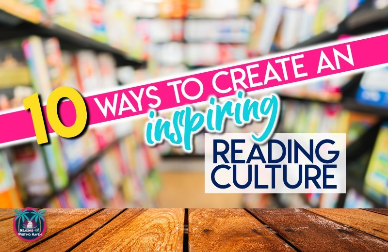 Creating a Reading Culture that Inspires Secondary Students ...