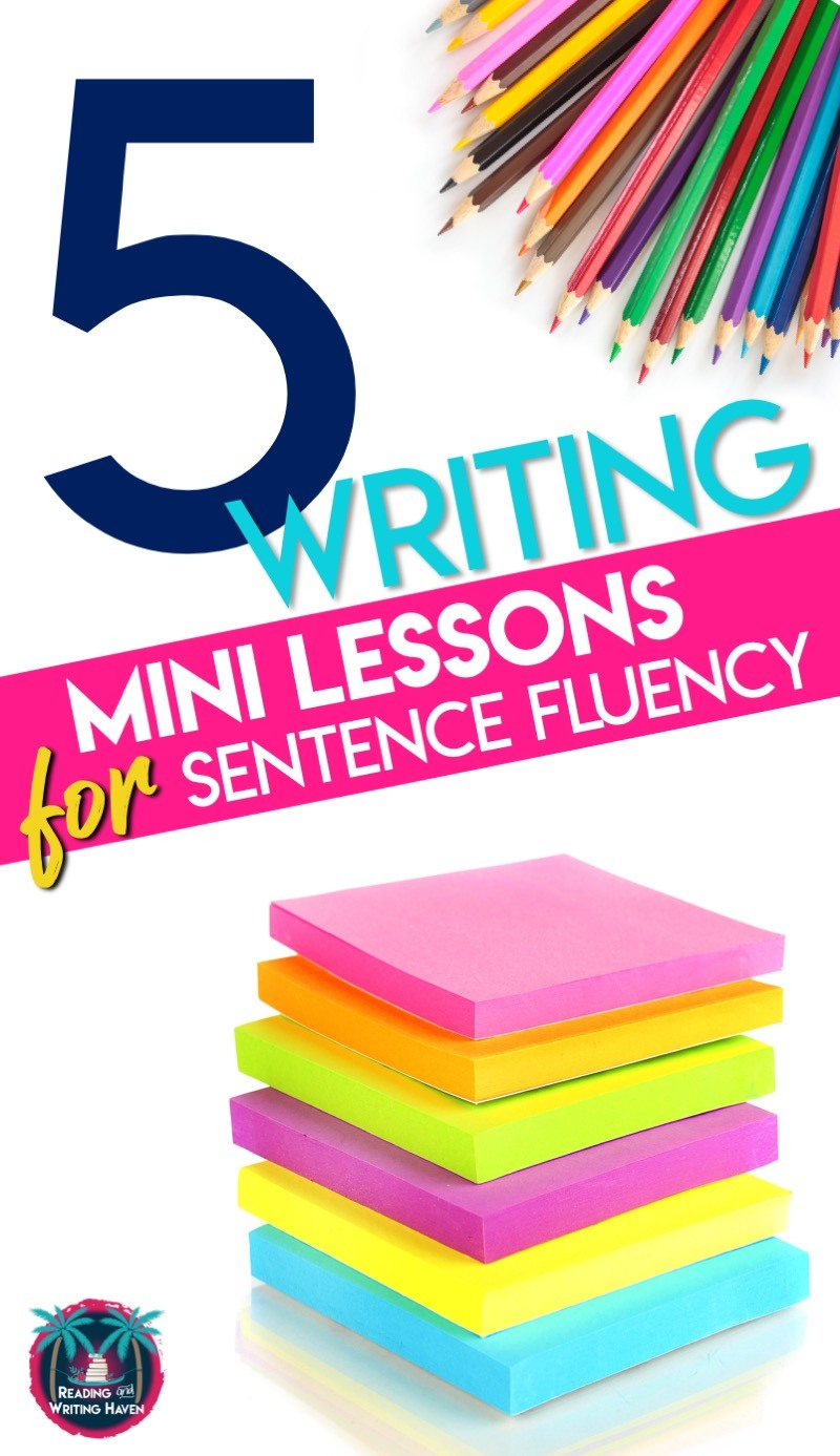 Five writing mini lessons for middle and high school ELA #SentenceFluency #MiddleSchoolELA #HighSchoolELA #MiniLessons