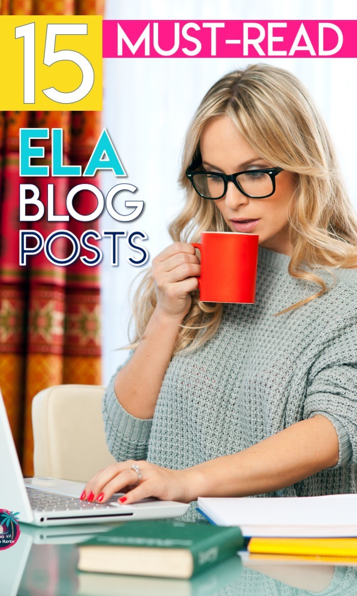 15 must-read ELA blog posts about current educational issues #ELABlog #MiddleSchoolELA #HighSchoolELA #EnglishTeacher #BestPractice