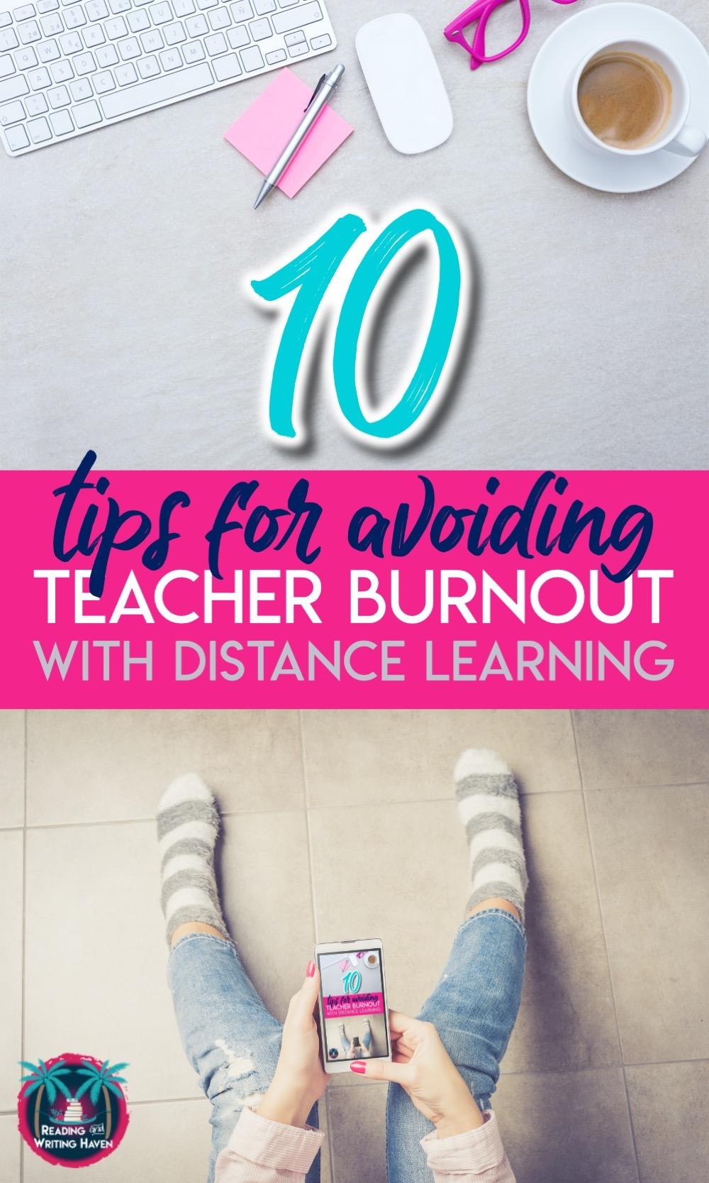 10 strategies for avoiding teacher burnout with distance learning #DistanceLearning #TeacherBurnout